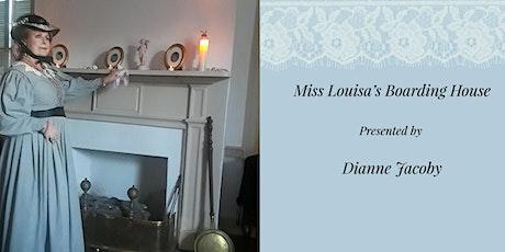 Miss Louisa's Boarding House tickets