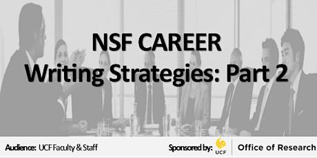 NSF CAREER Series: Writing Strategies: Part 2  tickets