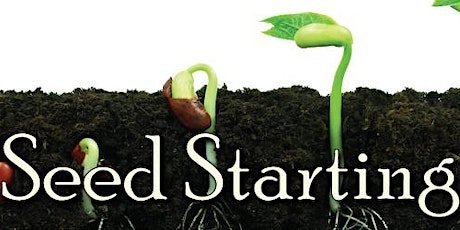 Seed Starting Class tickets