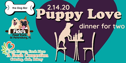 Puppy Love - Dinner for Two