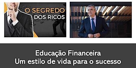 Workshop - Educação Financeira: Um Estilo de Vida para o Sucesso bilhetes
