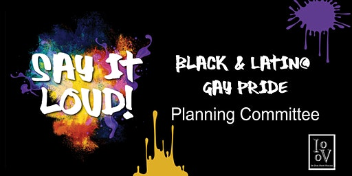 Planning Committee - Black & Latin@ Gay Pride 2020