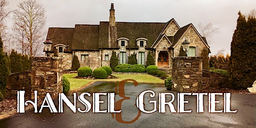 Little Dinner Series | Hansel & Gretel | 3.3.20