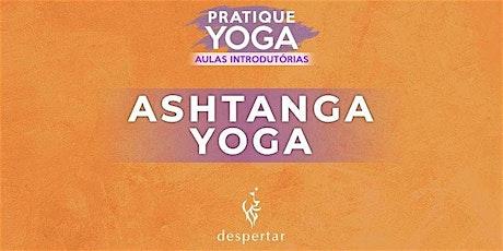 Aula Introdutória  - Ashtanga Yoga   ingressos