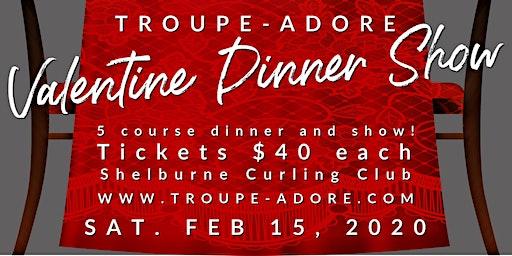 Troupe-Adore Valentine Dinner Show