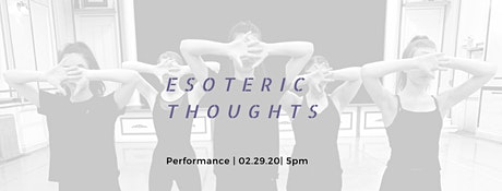 HCA's Five Minds Dance Project: Esoteric Thoughts tickets