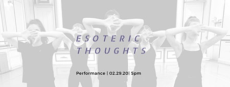 HCA's Five Minds Dance Project: Esoteric Thoughts