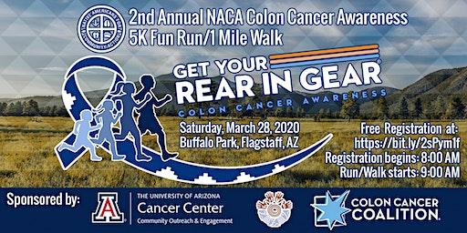 2nd Annual NACA Colon Cancer 5K Run/1 Mile Walk - Get Your Rear In Gear!