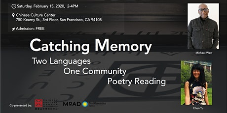 Catching Memory — Two Languages / One Community Poetry Reading tickets