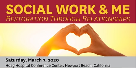 Social Work & Me: Restoration Through Relationships tickets
