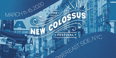 The New Colossus Festival: Night 1 tickets