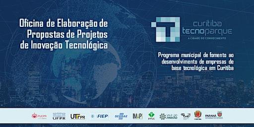 15ª OFICINA TECNOPARQUE - ELABORAÇÃO DE PROJETOS DE INOVAÇÃO TECNOLÓGICA
