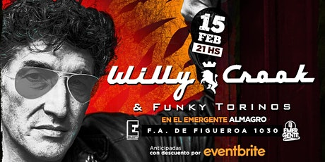 15/02 Willy Crook & Funky Torinos en El Emergente entradas
