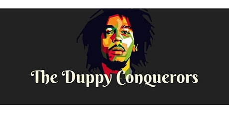 Bob Marley Tribute - The Duppy Conquerors tickets