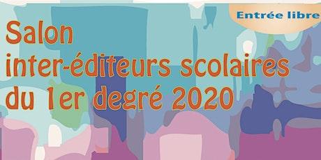 Salon inter-éditeurs scolaires du 1er degré 2020 en Martinique billets