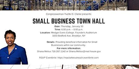Congresswoman Yvette D. Clarke Presents: Small Business Town Hall tickets