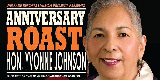 WRLP Anniversary Roast of Honorable Yvonne Johnson