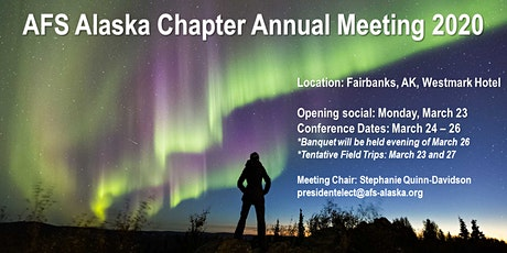 AFS Alaska Chapter Annual Meeting 2020 tickets