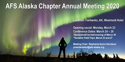 AFS Alaska Chapter Annual Meeting 2020