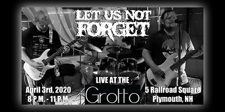 Let Us Not Forget LIVE @ The Grotto tickets