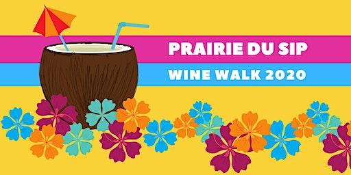 """""""Prairie du Sip"""" Wine Walk 2020"""