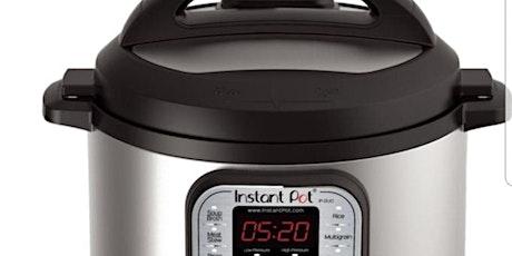 Instant Pot- Pressure Cooking Basics! tickets