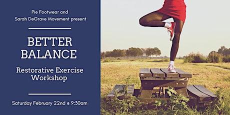 Better Balance: A Restorative Exercise Workshop tickets