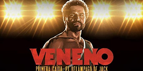 VENENO the Ottawa Premiere tickets
