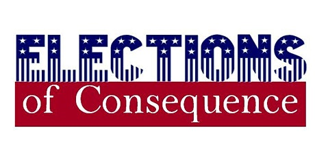 Explore History: Elections of Consequence tickets