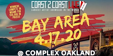 Coast 2 Coast LIVE Showcase Bay Area - Artists Win $50K In Prizes! tickets