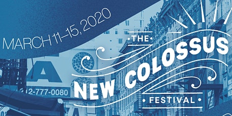 The New Colossus Festival: Night 2 tickets