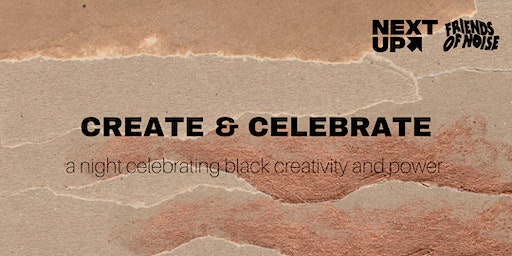 Create and Celebrate: A Night of the Arts