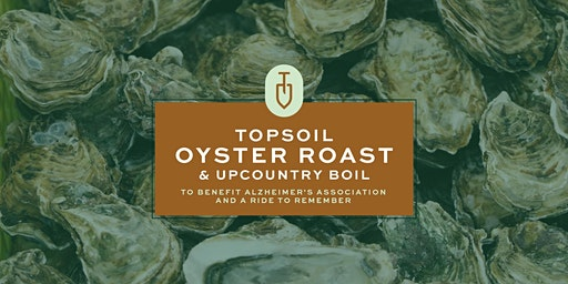 Oyster Roast & Upcountry Boil to benefit Alzheimer's Association