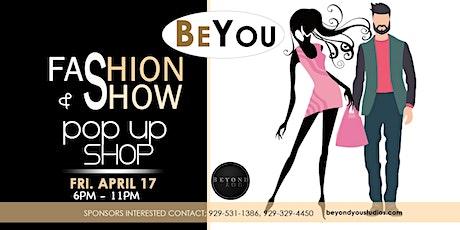 Be You Fashion Show & Pop-Up Shop tickets