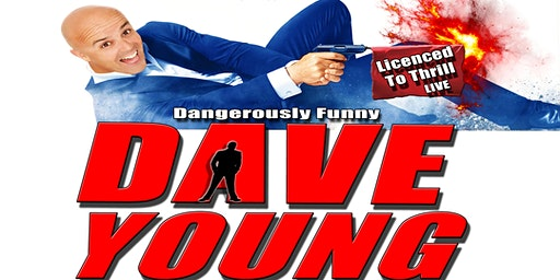 Dave Young Live and Licenced to Thrill