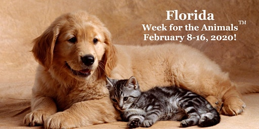 Florida Week for the Animals February 8-16, 2020.