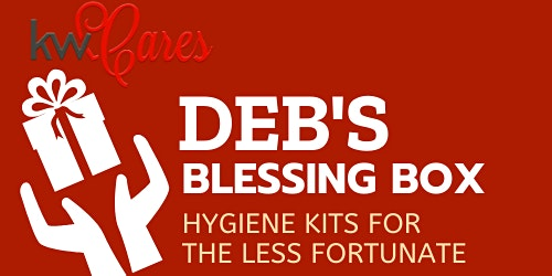Deb's Blessing Box~ Hygiene Kits for the Less Fortunate