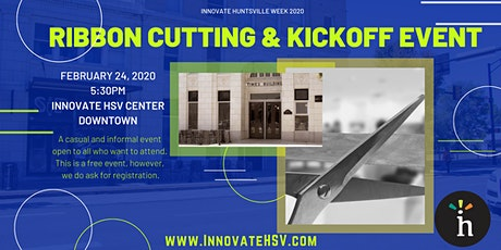 Innovate Huntsville 2020 Ribbon Cutting and Kickoff Event tickets