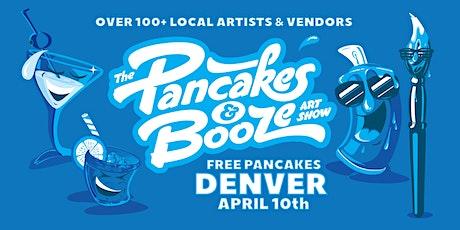 The Denver Pancakes & Booze Art Show tickets