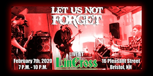 Let Us Not Forget LIVE @ LinCross