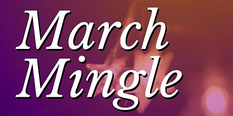 March Mingle 2020 - Parents Night Out! tickets