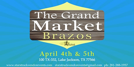 The Grand Market Brazos(April 4-5) tickets