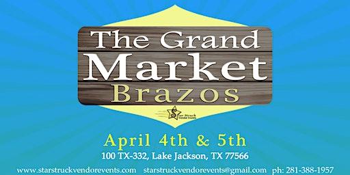 The Grand Market Brazos(April 4-5)
