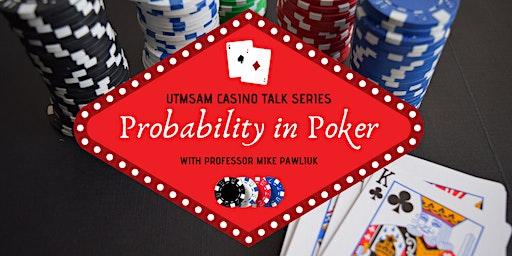 UTMSAM Casino Talk Series