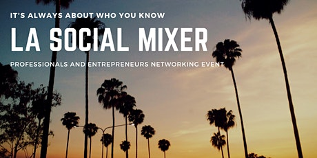 LA SOCIAL MIXER tickets