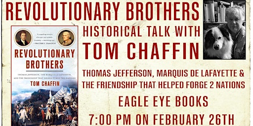 Tom Chaffin Talk and Signing: Revolutionary Brothers