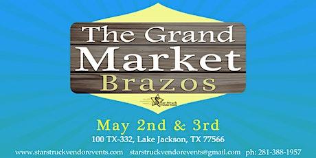 The Grand Market Brazos (May 2-3) tickets