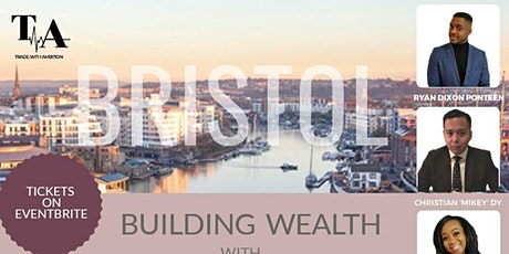 Building Wealth with Forex & Crypto - BRISTOL tickets