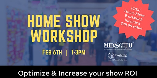 Home Show Workshop