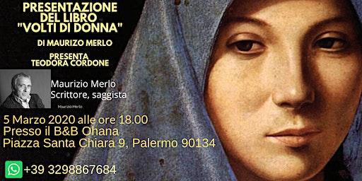 """Presentazione del libro """"Volti di Donna"""" di Maurizio Merlo"""